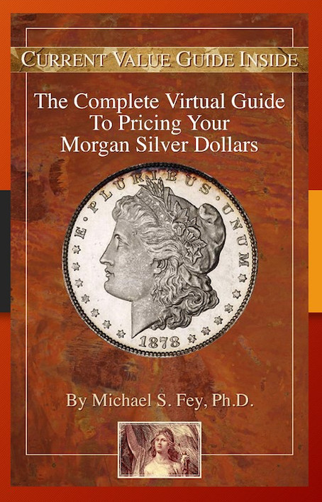 The Complete Virtual Guide to Pricing Your Morgan Silver Dollars
